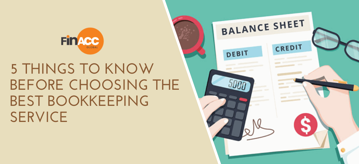 5 things to know before choosing the Best Bookkeeping Service