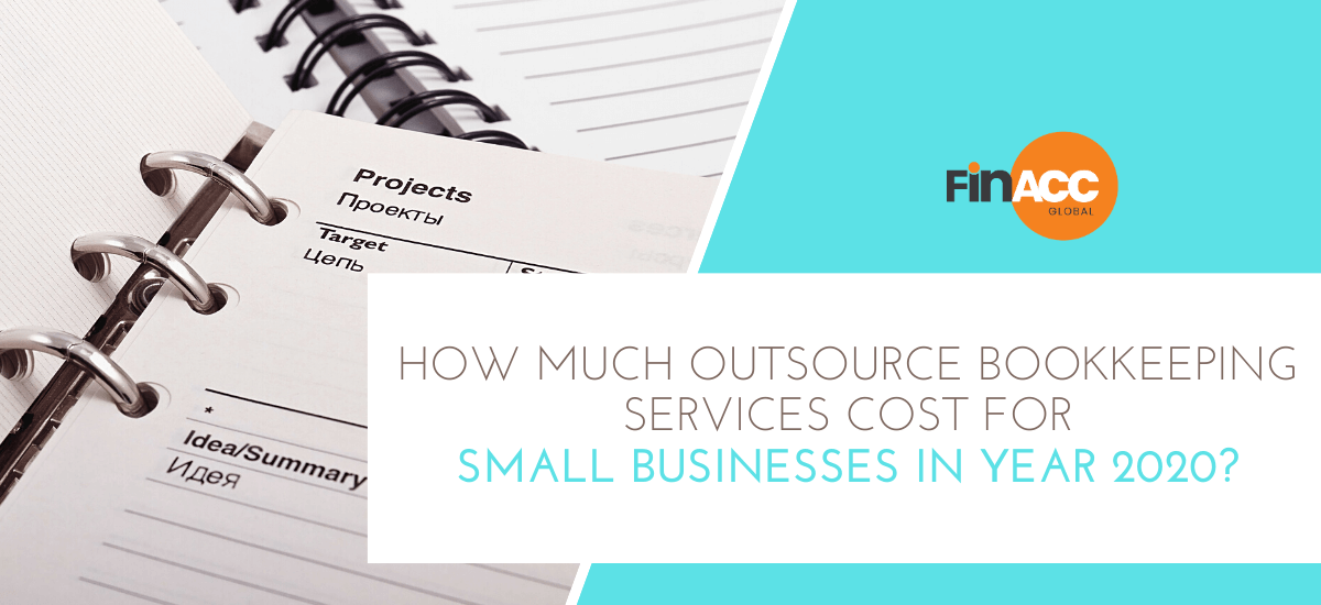 How Much Outsource Bookkeeping Services Cost for Small Businesses in Year 2020