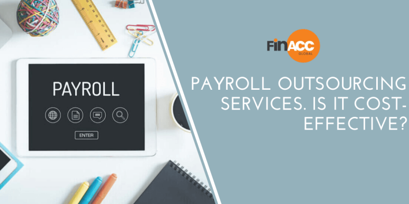 Payroll Outsourcing Services. Is it cost-effective?