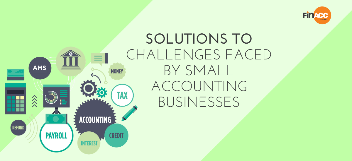 Solutions to challenges faced by small accounting businesses