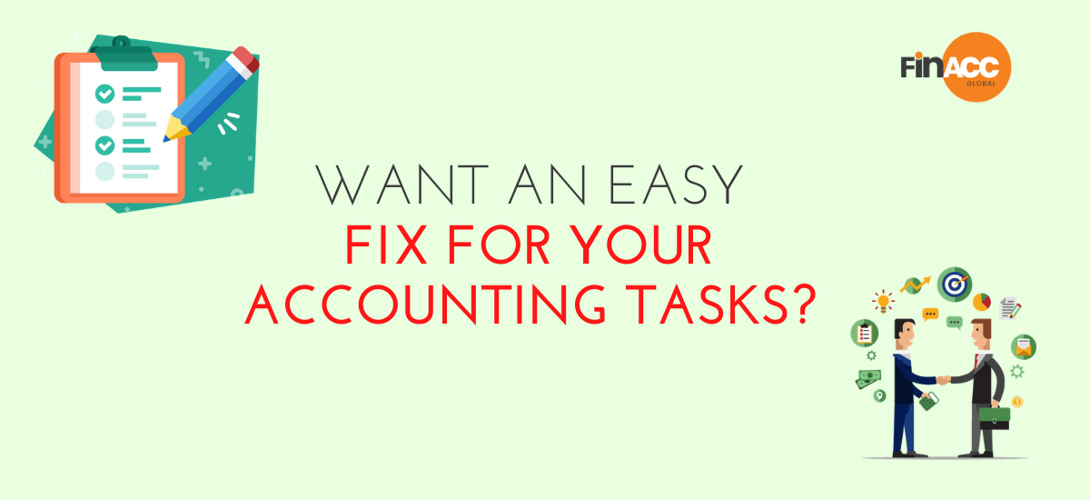 Want an easy fix for your Accounting tasks?