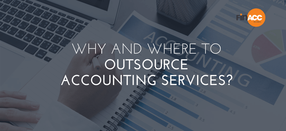 Why and where to outsource Accounting Services