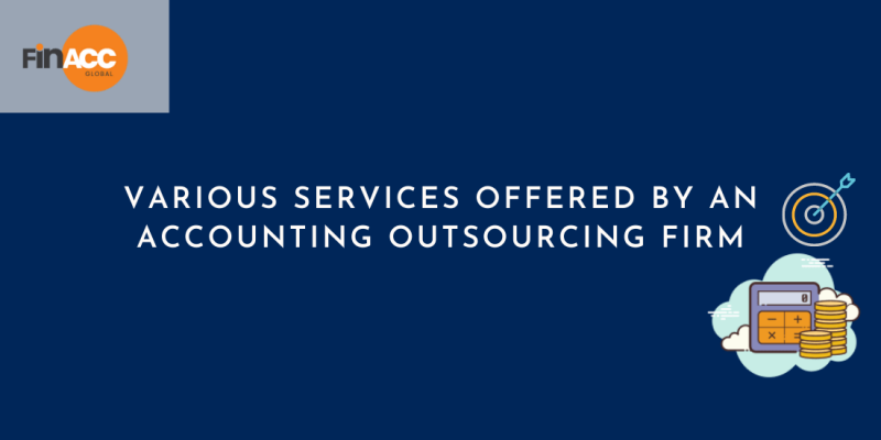 Various Services Offered By An Accounting Outsourcing Firm