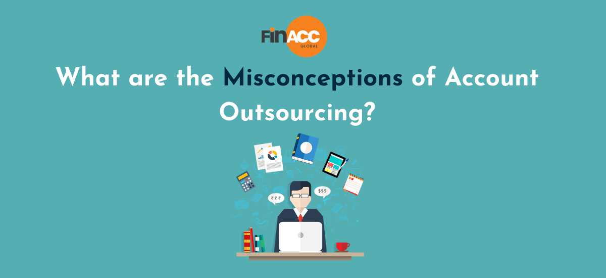 Misconceptions of Account Outsourcing
