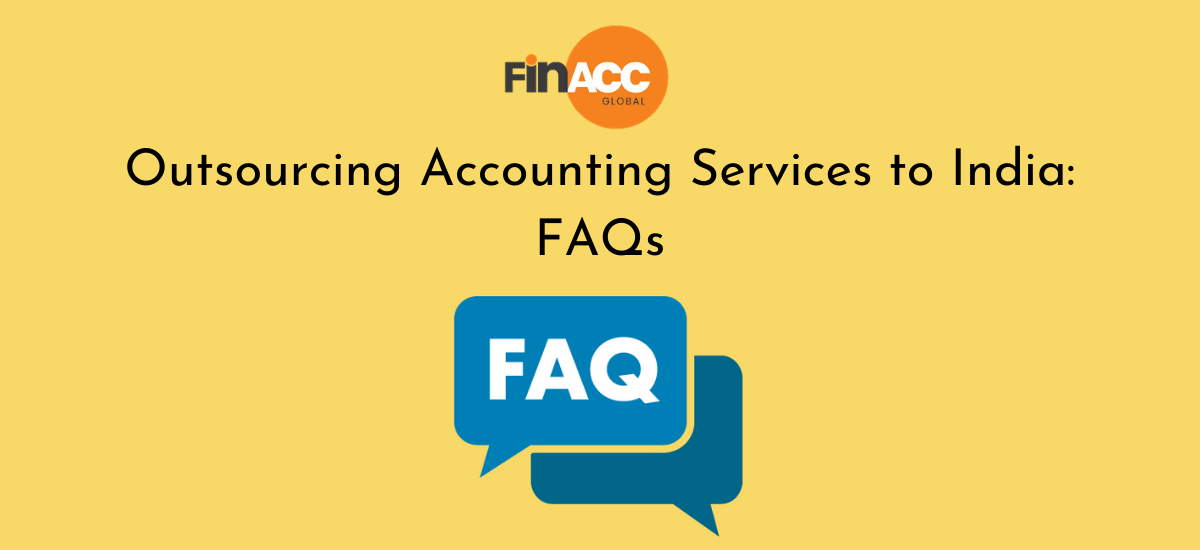 Outsourcing accounting services to India_ FAQs