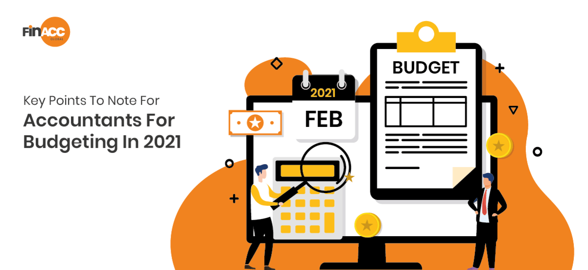 Key Points To Note For Accountants For Budgeting In 2021